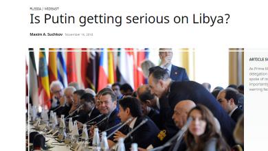 Photo of هل يضع بوتين ليبيا على رأس أولوياته؟