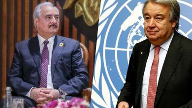 الأمين العام للأمم المتحدة أنطونيو غوتيريش والمشير خليفة حفتر