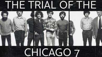 Photo of نتفليكس تفوز بحقوق بث فيلم The Trial Of The Chicago 7